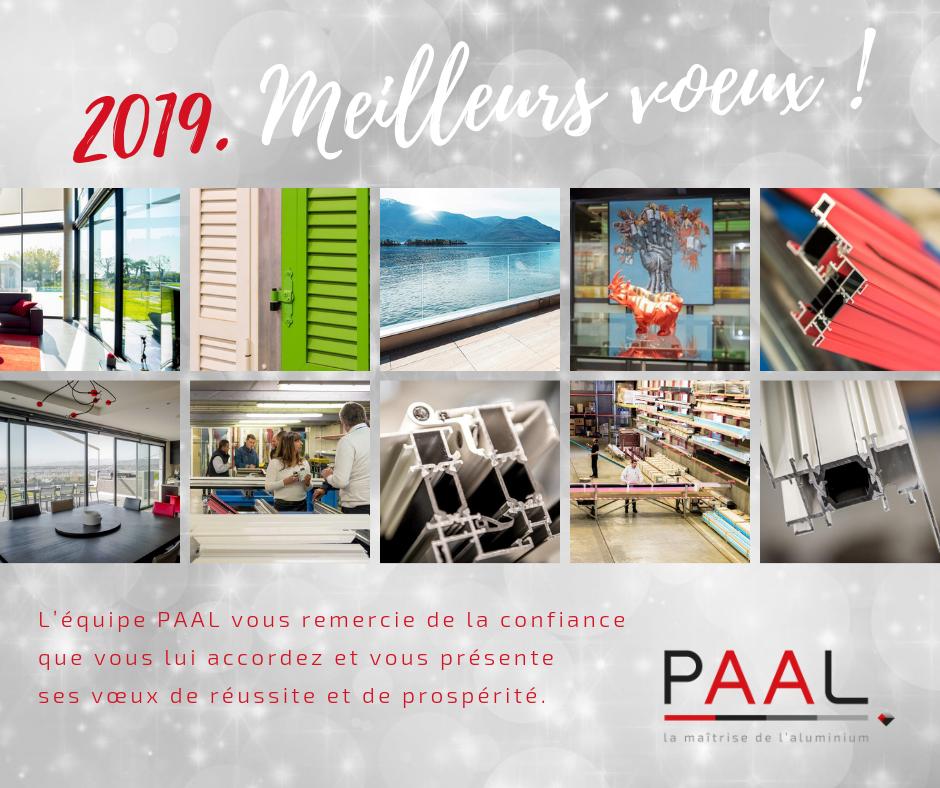 Les collaborateurs PAAL présentent leurs meilleurs vœux pour la nouvelle année 2019.