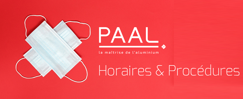 PAAL - horaires et procédures #Covid19